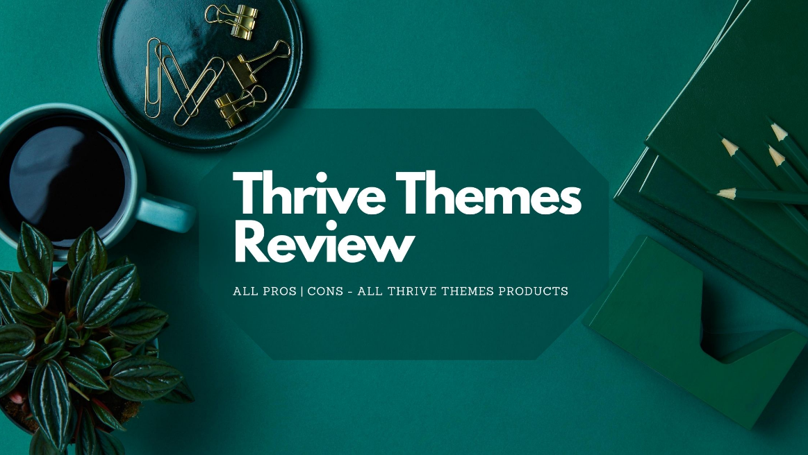 What is Thrive Themes? Thrive Themes Features | Thrive Themes Pricing