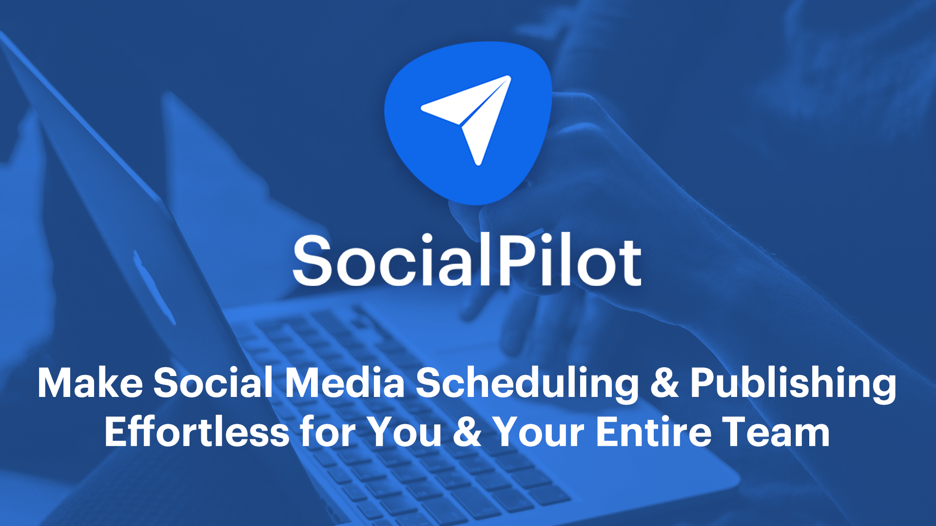 Why Do We Need SocialPilot? SocialPilot Features & Pricing